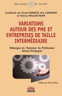Variations autour des PME et entreprises de taille intermédiaire - Pascal Barneto, Eric Lamarque, Thierry Poulain-Rhem