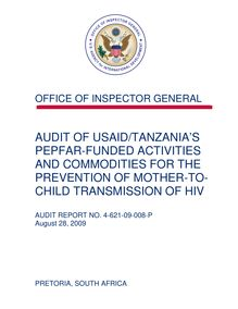 Audit of USAID Tanzania's PEPFAR-Funded Activities and Commodities for the Prevention of Mother-to-Child