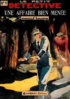 Une affaire bien menée - Arnould Galopin