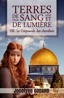 Le Crépuscule des chevaliers - Jocelyne Godard