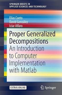Proper Generalized Decompositions