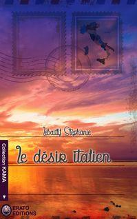 Le désir Italien - Stéphanie Lebaillif