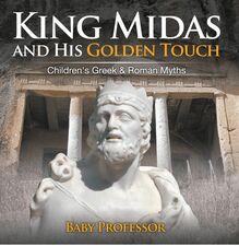 King Midas and His Golden Touch-Children