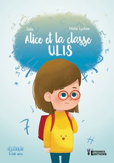 Alice et la classe Ulis - Gaïa