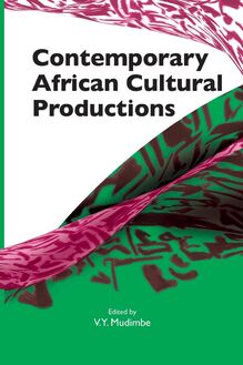 Contemporary African Cultural Productions