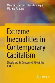 Extreme Inequalities in Contemporary Capitalism