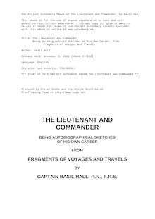 The Lieutenant and Commander - Being Autobigraphical Sketches of His Own Career, from Fragments of Voyages and Travels