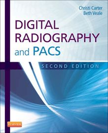 Digital Radiography and PACS - E-Book