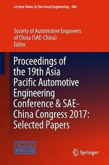 Proceedings of the 19th Asia Pacific Automotive Engineering Conference & SAE-China Congress 2017: Selected Papers