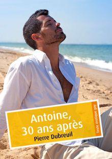 Lire : Antoine, 30 ans après (érotique gay)