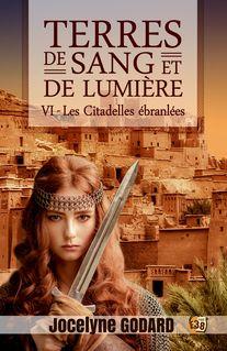 Les Citadelles ébranlées - Jocelyne Godard