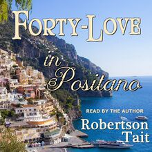 Forty Love in Positano
