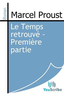 Lire Le Temps retrouvé - Première partie de Marcel Proust
