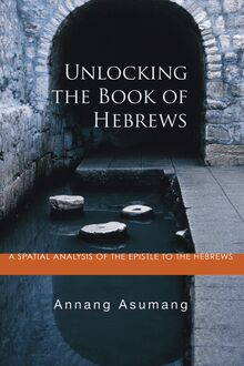 Unlocking the Book of Hebrews