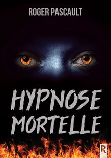 Hypnose mortelle