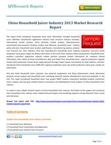 Detailed Study on China Household Juicer Market 2013 by qyresearchreports.com