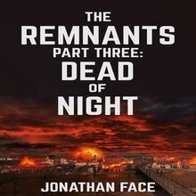 The Remnants: Dead of Night