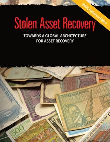 TOWARDS A GLOBAL ARCHITECTURE  FOR ASSET RECOVERY