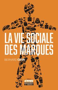 La vie sociale des marques