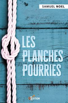 Les Planches Pourries