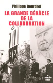 La grande débâcle de la collaboration (1944-1948)