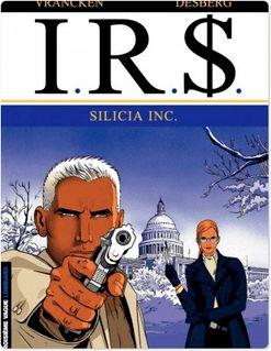 I.R.$. - Tome 5 - Silicia Inc. - Stephen Desberg