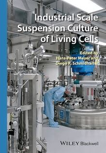 Industrial Scale Suspension Culture of Living Cells