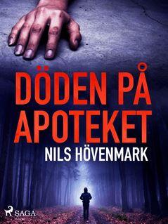 Döden på apoteket - Nils Hövenmark