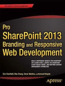 Pro SharePoint 2013 Branding and Responsive Web Development