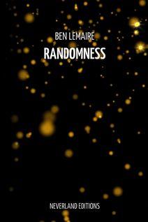 Randomness - Ben Lemaire