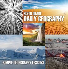 Sixth Grade Daily Geography: Simple Geography Lessons