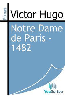 Notre Dame de Paris - 1482