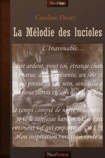 La Mélodie des lucioles - Caroline Fleury