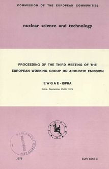 PROCEEDING OF THE THIRD MEETING OF THE EUROPEAN WORKING GROUP ON ACOUSTIC EMISSION: EWGAE - ISPRA