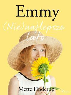 Emmy 3 - (Nie)najlepsze lato - Aleksandra Szczepańska, Mette Finderup
