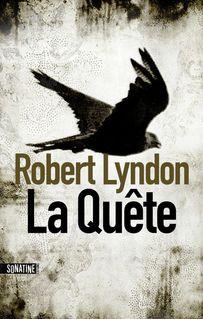 La quête - Élodie LEPLAT, Robert LYNDON