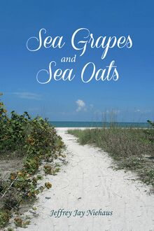 Sea Grapes and Sea Oats