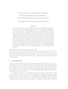 Metastability in Interacting Nonlinear Stochastic Differential Equations I