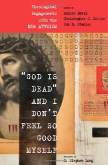 """God Is Dead"" and I Don"