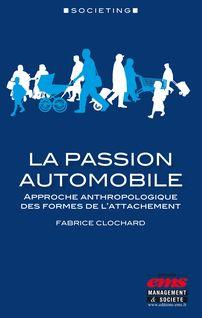La passion automobile - Fabrice Clochard