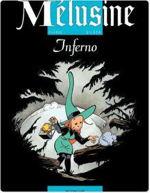 Mélusine - Tome 3 - INFERNO
