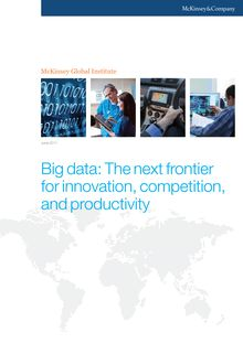 Big data: The next frontier for innovation, competition, and productivity (McKinsey)