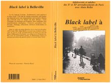 Black Label à Belleville