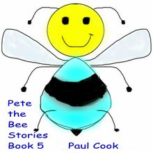 Pete the Bee Book 5