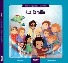 J'APPRENDS PAS À PAS - NOTIONS - FAMILLE