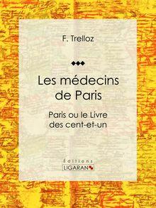 Les médecins de Paris de F. Trelloz, Ligaran - fiche descriptive