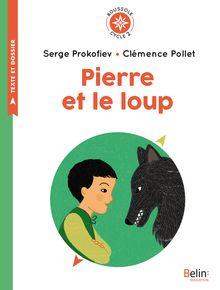 Pierre et le loup de Clémence Pollet, Serge Prokofiev - fiche descriptive