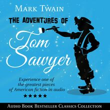 The Adventures of Tom Sawyer: Parts 1 & 2