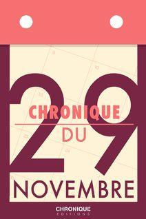Chronique du 29 novembre - Éditions Chronique
