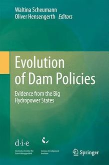 Evolution of Dam Policies